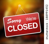 we're closed red sign on... | Shutterstock .eps vector #188991452