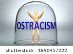 Ostracism Can Separate A Person ...