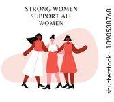 strong women support all women...   Shutterstock . vector #1890538768