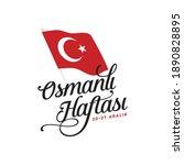 osmanl  haftas   osmanl ... | Shutterstock .eps vector #1890828895