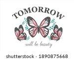 Tomorrow Will Be Beauty...
