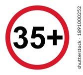35 restriction flat sign...