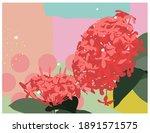 ixora flower on bright pastel... | Shutterstock .eps vector #1891571575