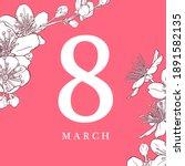8 march illustration. women's... | Shutterstock .eps vector #1891582135