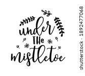 christmas lettering quote.... | Shutterstock . vector #1892477068
