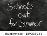 school's out for summer on... | Shutterstock . vector #189339266