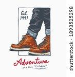 adventure slogan with legs in... | Shutterstock .eps vector #1893525298