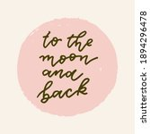 to the moon and back vector... | Shutterstock .eps vector #1894296478