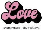 retro inspirational love slogan ... | Shutterstock .eps vector #1894400398