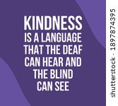 kindness is a language that the ... | Shutterstock .eps vector #1897874395