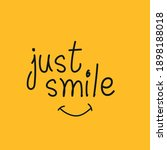 just smile   awesome beautiful... | Shutterstock .eps vector #1898188018