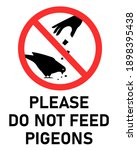 please do not feed pigeons sign.... | Shutterstock .eps vector #1898395438