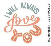 i will always love you  ... | Shutterstock .eps vector #1898493628