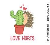 hedgehog hugging cactus plant... | Shutterstock .eps vector #1898906755