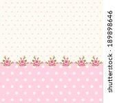 vintage polka dots background... | Shutterstock .eps vector #189898646