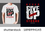 never give up typography...   Shutterstock .eps vector #1898994145