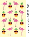 pineapple and flamingo... | Shutterstock .eps vector #189911306