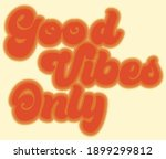 retro inspirational good vibes... | Shutterstock .eps vector #1899299812