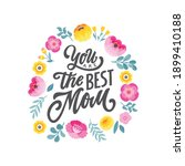 you are the best mom   hand...   Shutterstock .eps vector #1899410188