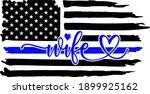 police wife blue line flag ... | Shutterstock .eps vector #1899925162