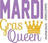 mardi gras queen  mardi gras... | Shutterstock .eps vector #1900119595