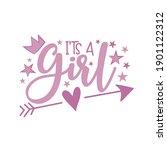 it's a girl   newborn greeting... | Shutterstock .eps vector #1901122312
