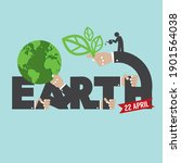 earth day typography design... | Shutterstock .eps vector #1901564038