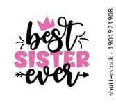 best sister ever  ...   Shutterstock .eps vector #1901921908