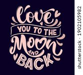 love quote. love to to the moon ... | Shutterstock .eps vector #1902105982