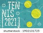 tennis 2021 typographical...   Shutterstock .eps vector #1902131725