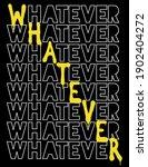 urban typography whatever... | Shutterstock .eps vector #1902404272