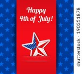 independence day card with star ... | Shutterstock .eps vector #190251878