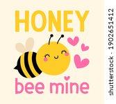 honey bee mine  pun quotes... | Shutterstock .eps vector #1902651412