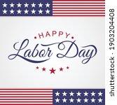 happy labor day emblem letter...   Shutterstock .eps vector #1903204408