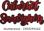 cabernet sauvignon lettering... | Shutterstock .eps vector #1903294162