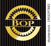 Bop Golden Badge Or Emblem....