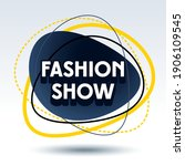 vector trendy sign fashion show.... | Shutterstock .eps vector #1906109545