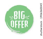 big offer sticker on a white... | Shutterstock .eps vector #1906360045