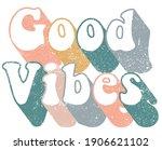 vintage good vibes slogan...   Shutterstock .eps vector #1906621102
