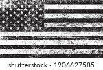 grunge black and white usa flag.... | Shutterstock .eps vector #1906627585