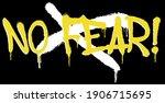 urban neon graffiti no fear... | Shutterstock .eps vector #1906715695