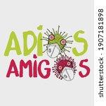 corona virus covid 19 adios... | Shutterstock .eps vector #1907181898