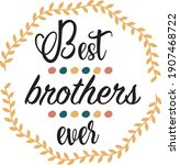 sibling t shirt print. best...   Shutterstock .eps vector #1907468722
