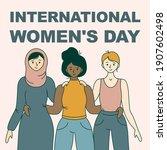 happy international women's day ... | Shutterstock .eps vector #1907602498
