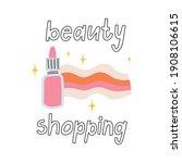 beauty shopping hand drawn...   Shutterstock .eps vector #1908106615