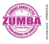 Famous dance style, zumba grunge rubber stamp on white, vector illustration