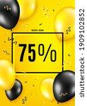 75 percent off sale. balloon...   Shutterstock .eps vector #1909102852