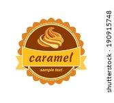 caramel label design. | Shutterstock .eps vector #190915748