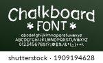 chalkboard alphabet font. hand... | Shutterstock .eps vector #1909194628