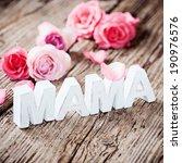 happy mother's day    Shutterstock . vector #190976576